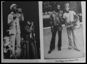 Joe HIggs and Jimmy ClIff - two of the creators of Reggae Music